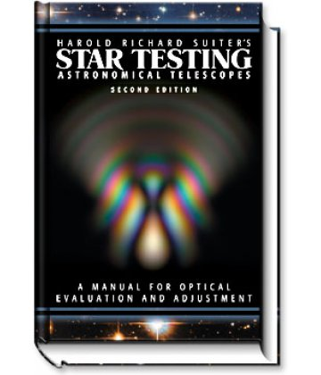 Star Testing Astronomical Telescopes - 2nd edition (H. R. Suiter)