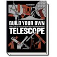 Build Your Own Telescope (Richard Berry)