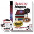 Photoshop Astronomy, 2nd Edition (R. Scott Ireland)