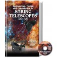 Engineering, Design and Construction of String Telescopes (by Albert Highe)